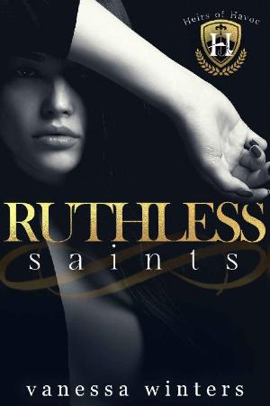Ruthless Saints  A Dark College   Vanessa Winters