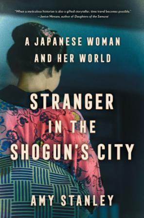 A Japanese Woman and Her World
