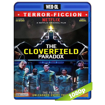 descargar The Cloverfield Paradox 1080p Lat-Cast-Ing[Ficcion](2018) gratis