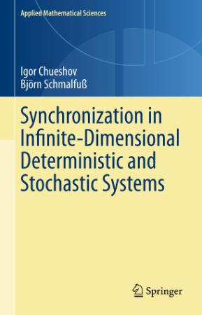 Synchronization in Infinite-Dimensional Deterministic and Stochastic Systems (Appl...