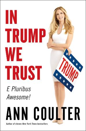 ann coulter   in trump we trust 2016 retail epub ebook distribution