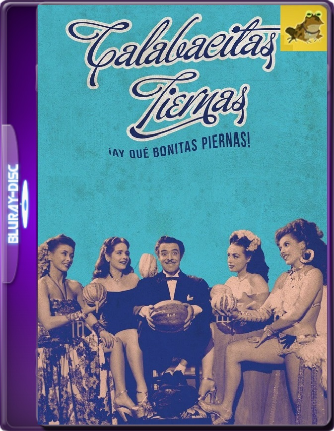 Calabacitas Tiernas (1949) Brrip 1080p (60 FPS) Latino
