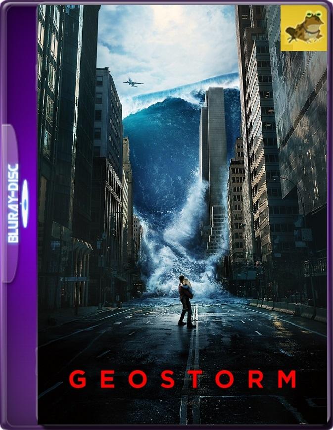 Geo-Tormenta (2017) Brrip 1080p (60 FPS) Latino / Inglés
