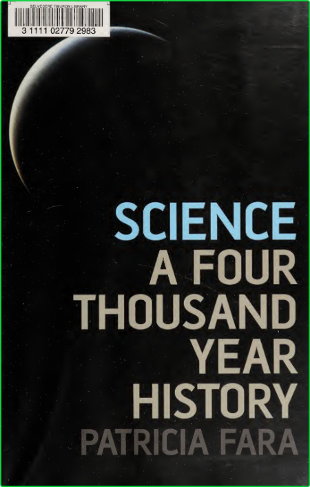 Science - A Four Thousand Year History