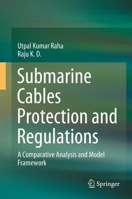 Submarine Cables Protection and Regulations