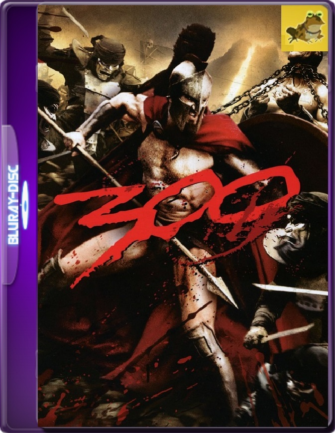 300 (2006) Brrip 1080p (60 FPS) Latino / Inglés