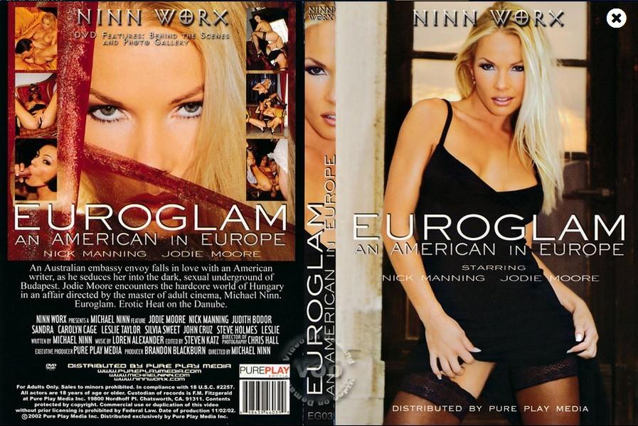 Euroglam 3 / Euroglam An American In Europe / Folles De Sexe / Еврогламур 3 / Американка в Европе + Bonus (Michael Ninn, Ninn Worx) [2003 г., Vignettes, All Sex, Girl-Girl, Anal, DP, Facial, DVDRip] (Jodie Moore, Cameron Cruz (as Vicky Broone), Sandr