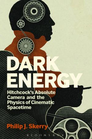 Dark Energy - Hitchcocks Absolute Camera And The Physics Of Cinematic Spacetime