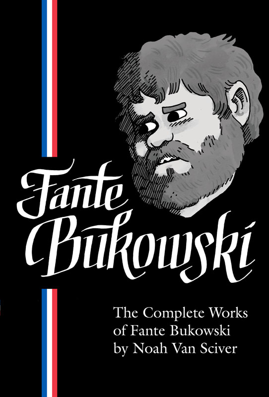 The Complete Works of Fante Bukowski (2020)