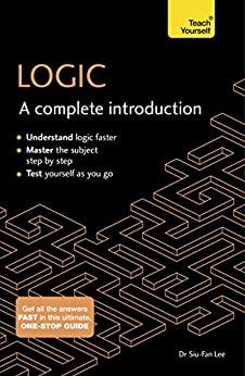 Logic A Complete Introduction