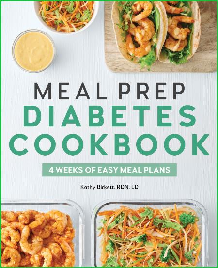 Meal Prep Diabetes Cookbook - 4 Weeks of Easy Meal Plans