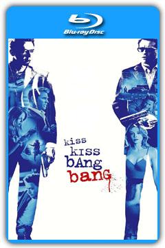 Kiss Kiss Bang Bang (2005) 720p, 1080p BluRay [MEGA]