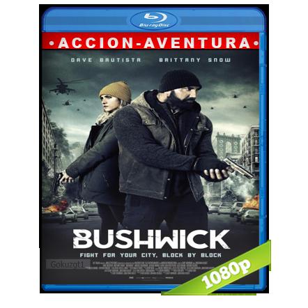 Ataque A Bushwick 1080p Lat-Cast-Ing[Accion](2017)