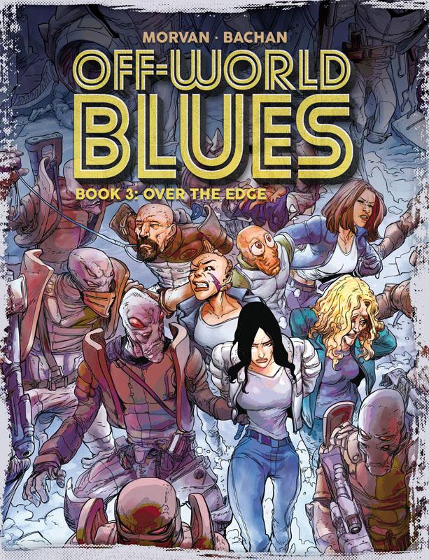 Off-World Blues v01-v03 (2019)