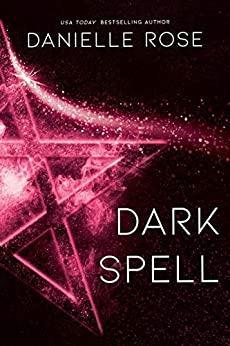 Dark Spell Dark Spell Darkhaven Saga 4 - Danielle Rose