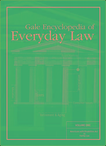 Gale Encyclopedia Of Everyday Law,  2 Volume Set