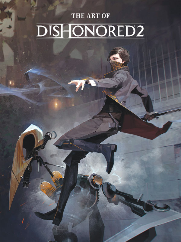 The Art of Dishonored 2 (2016)