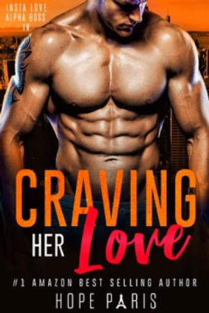 Craving Her Love   A Billionair - Hope Paris