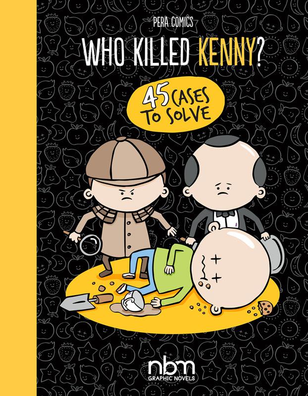 Who Killed Kenny? (NBM 2019)