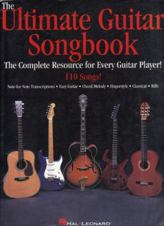 The Ultimate Guitar Songbook The Complete Resource for Every Guitar Player!