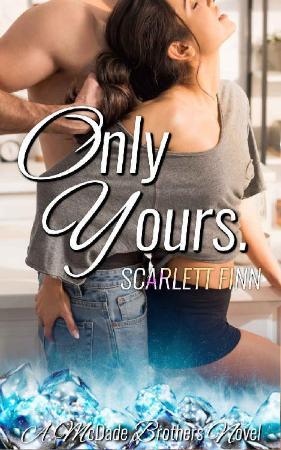Only Yours  - Scarlett Finn