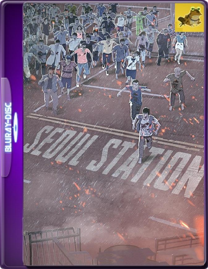 Seoul Station (2016) Brrip 1080p (60 FPS) Coreano Subtitulado