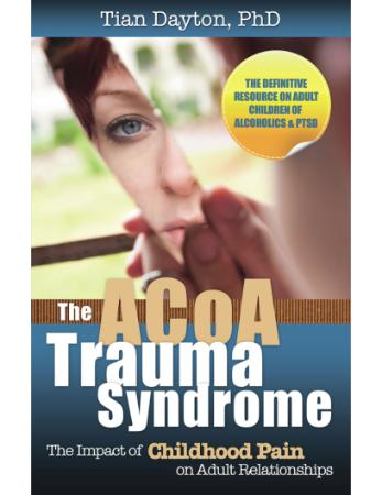 The ACOA Trauma Syndrome  The Impact of Childhood Pain on Ad