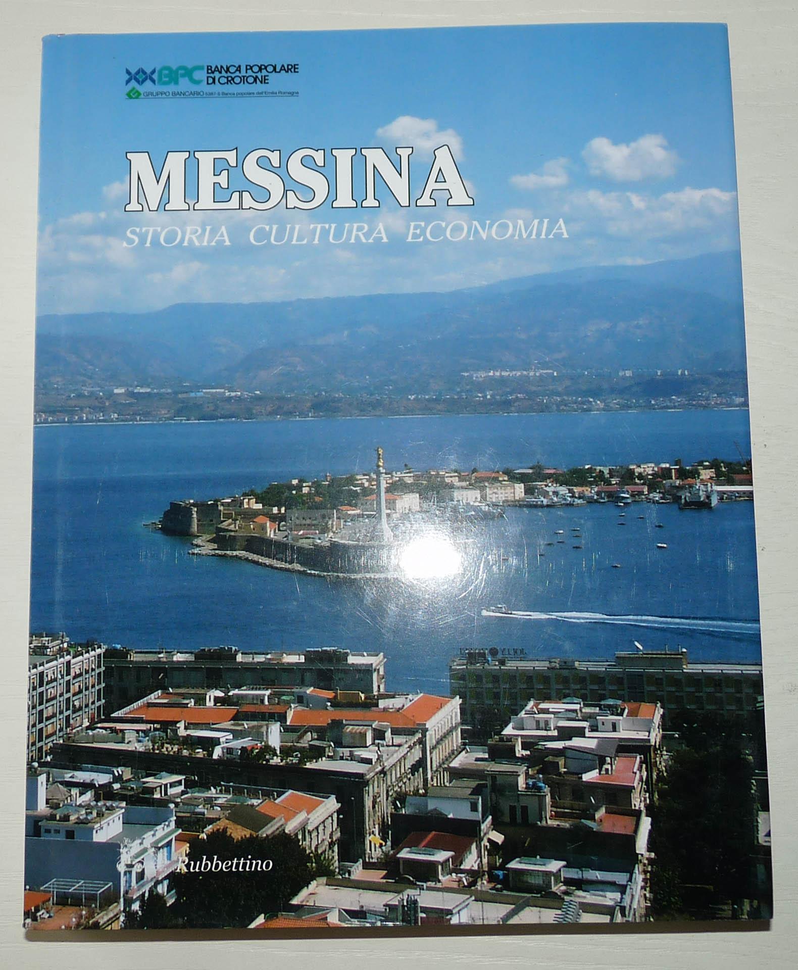 MESSINA. Storia, cultura, economia.