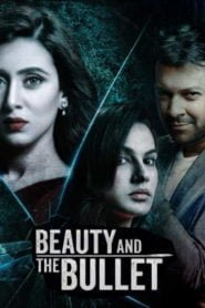 Beauty & The Bullet 2019 Bioscope Originals S01 1080p WEB-DL