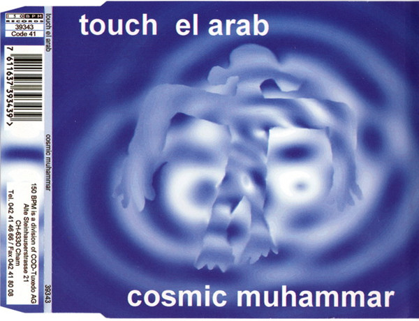 Touch El Arab - Cosmic Muhammar (Maxi-Single) [1995]