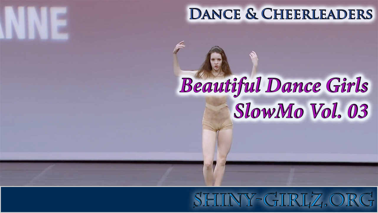 Beautiful Dance Girls – SlowMo Vol. 03