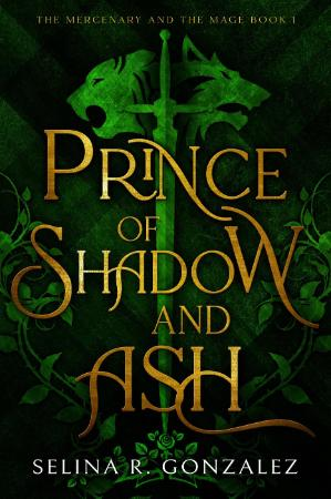 Prince of Shadow and Ash   Selina R  Gonzalez