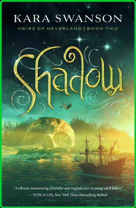 Shadow by Kara Swanson