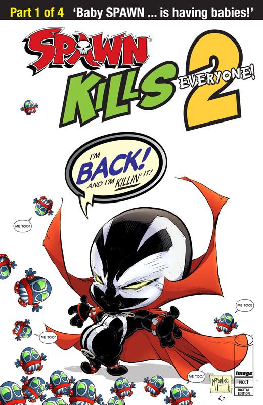 Spawn Kills Everyone Too #1-4 (2018-2019)
