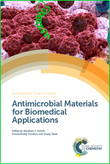 Antimicrobial Materials for Biomedical Applications