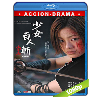 descargar Azumi Full HD1080p Audio Dual Castellano-Japones 5.1 (2003) gratis