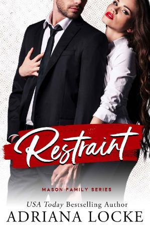 Restraint (Mason Family  1) - Adriana Locke