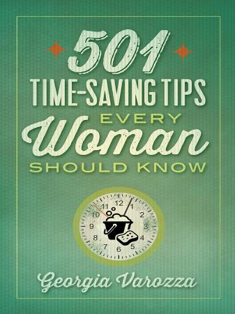 Time Saving Tips Every Woman Should Know