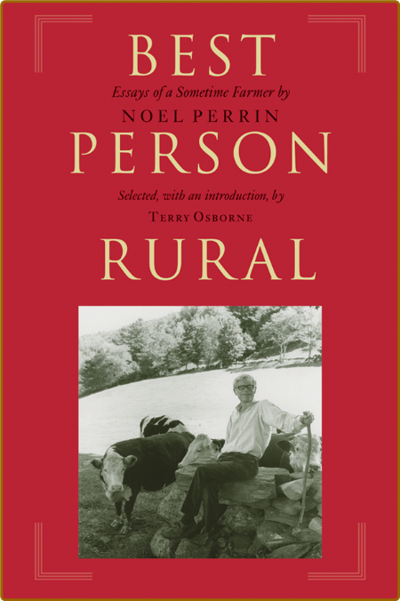 Best Person Rural by Noel Perrin