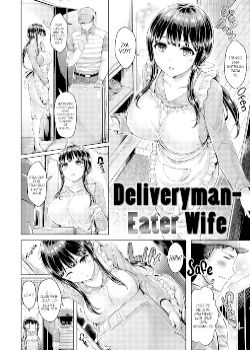 Deliveryman Eater Wife