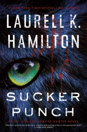 Sucker Punch by Laurell K  Hamilton