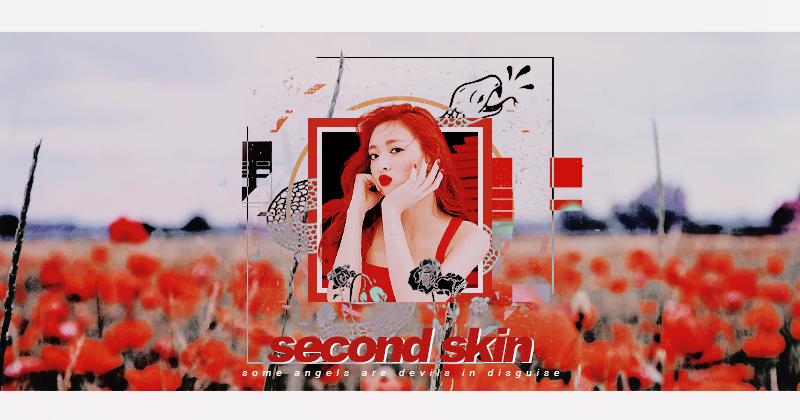 ⊱ Second Skin