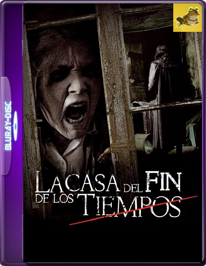 La Casa Del Fin De Los Tiempos (2013) Brrip 1080p (60 FPS) Latino