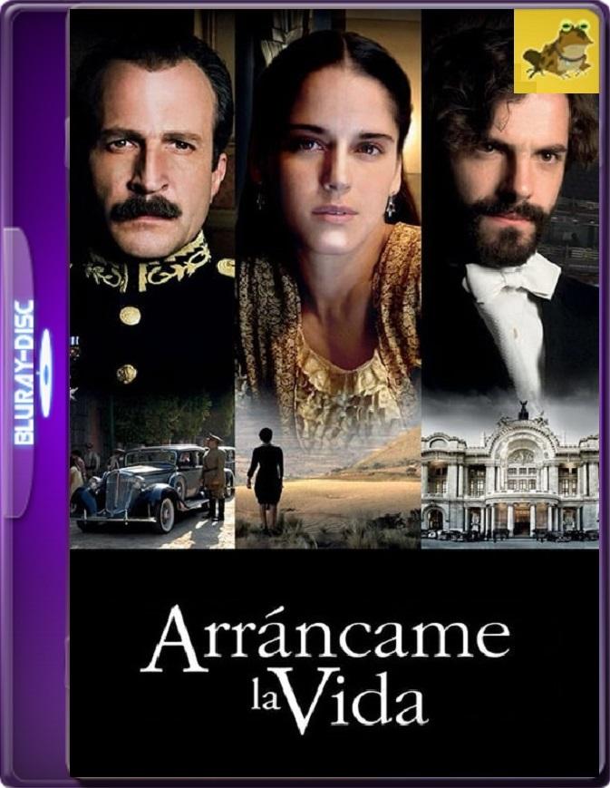 Arráncame La Vida (2008) Brrip 1080p (60 FPS) Latino