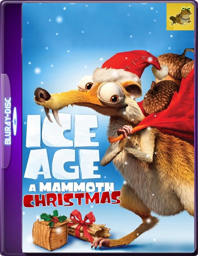La Era De Hielo: Una Navidad Tamaño Mamut (2011) Brrip 1080p (60 FPS) Latino