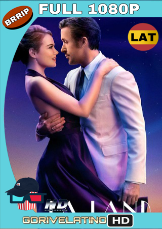 La La Land Una Historia De Amor (2016) BRRip Full 1080p Audio Trial Latino-Castellano-Ingles MKV
