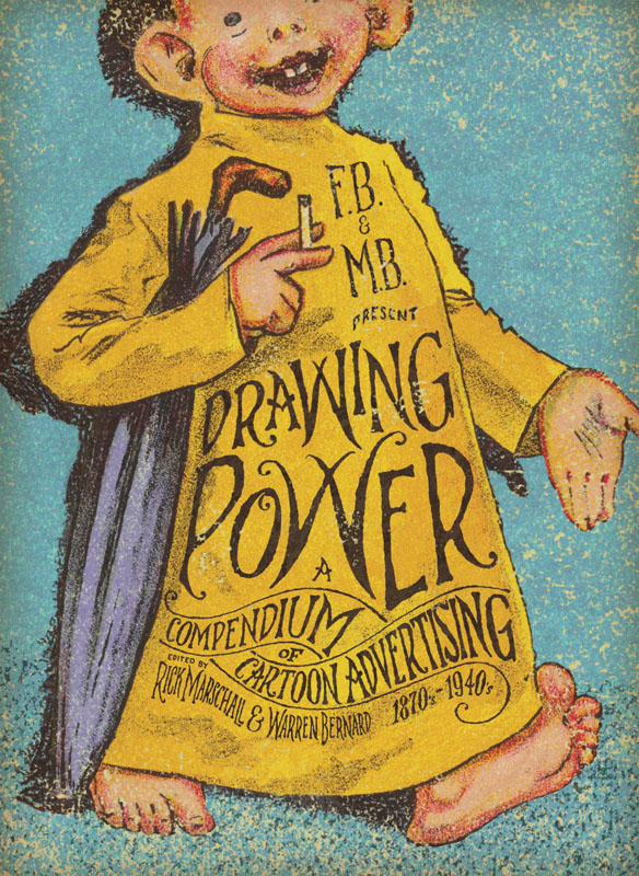 Drawing Power - A Compendium of Cartoon Advertising (2011)