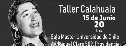 """Taller Calahuala abre ciclo """"Pasión por lo nuestro"""""""