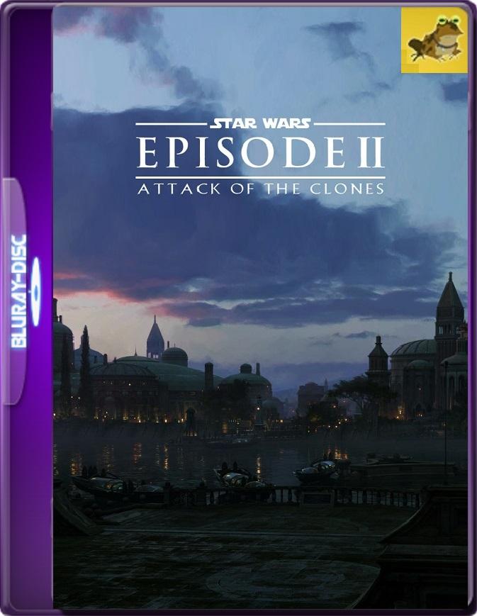Star Wars, Episodio 2: El Ataque De Los Clones (2002) Brrip 1080p (60 FPS) Latino / Inglés
