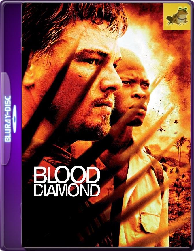 Diamante De Sangre (2006) Brrip 1080p (60 FPS) Latino / Inglés